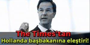 The Times'tan Hollanda başbakanına eleştiri!