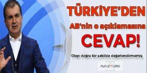 Türkiye'den AB'nin o açıklamasına yanıt!