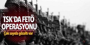 TSK'da FETÖ operasyonu: Çok sayıda gözaltı var