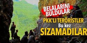 Belalarını buldular! PKK'lı teröristler bu kez sızamadılar