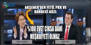 Akşener'den FETÖ, PKK ve Darbeci ağzı: 'Yüzde 100 EVET çıksa dahi meşruiyeti olmaz!'