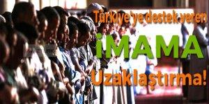 Türkiye'ye destek veren imama 'uzaklaştırma'