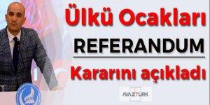 Ülkü Ocakları 'referandum' kararını açıkladı!