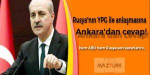 Rusya'nın YPG ile anlaşmasına Ankara'dan cevap!