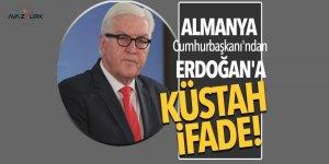 Almanya Cumhurbaşkanı'ndan Erdoğan'a küstah ifade!