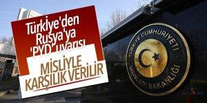 Türkiye'den Rusya'ya 'PYD' uyarısı