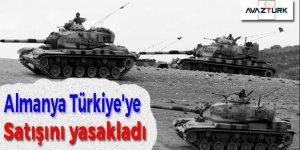 Almanya Türkiye'ye satışını yasakladı!
