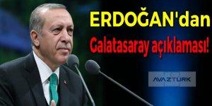 Erdoğan'dan Galatasaray açıklaması!
