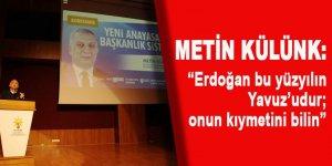 Metin Külünk'ten, Erdoğan'a Yavuz benzetmesi
