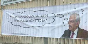 Kılıçdaroğlu için asılan pankartlar güldürdü