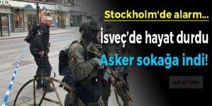 Stockholm'de hayat durdu, asker sokağa indi!