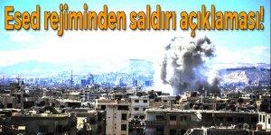 Esed rejiminden saldırı açıklaması!