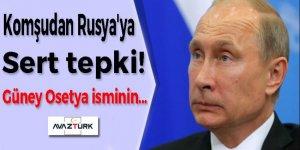 Komşudan Rusya'ya sert tepki!