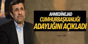 Ahmedinejad İran Cumhurbaşkanlığı için adaylığını açıkladı