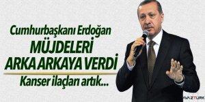 Cumhurbaşkanı Erdoğan müjdeleri arka arkaya verdi