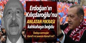 Erdoğan'ın Kılıçdaroğlu'nu anlatan fıkrası kahkahaya boğdu