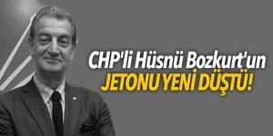 CHP'li Hüsnü Bozkurt'un jetonu yeni düştü!