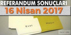 16 Nisan 2017 seçim sonuçlarında son durum!