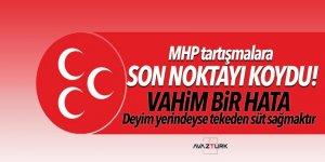 MHP tartışmalara son noktayı koydu! Vahim bir hata