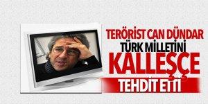 Terörist Can Dündar Türk milletini kalleşçe tehdit etti
