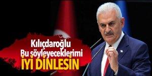 Başbakan: Kılıçdaroğlu bunları iyi dinlesin