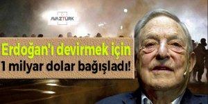 Erdoğan'ı devirmek için 1 milyar dolar bağışladı!
