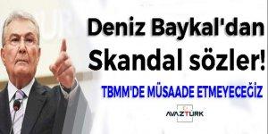 CHP'li Baykal'dan yine skandal sözler!