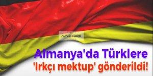 Almanya'da Türklere 'ırkçı mektup' gönderildi!