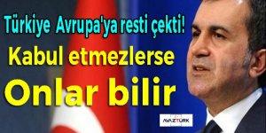 Türkiye  Avrupa'ya resti çekti!
