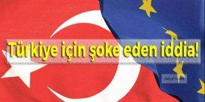 Türkiye için şoke eden iddia!