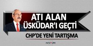 Atı alan Üsküdar'ı geçti! CHP'de yeni tartışma...