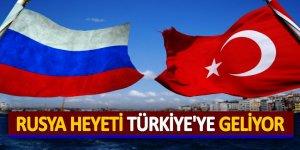 Rusya heyeti Türkiye'ye geliyor