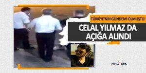 Türkiye'nin gündemi olmuştu! Celal Yılmaz da açığa alındı