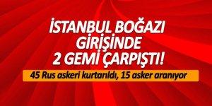 İstanbul Boğazı girişinde 2 gemi çarpıştı!