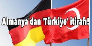 Almanya'dan 'Türkiye' itirafı! Türkiye bizim için...