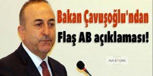 Bakan Çavuşoğlu'ndan flaş AB açıklaması!