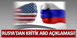 Rusya'dan kritik ABD açıklaması!