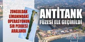 Zonguldak limanında antitank füze operasyonu!