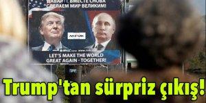 Trump'tan sürpriz çıkış!