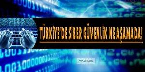 Türkiye'de siber güvenlik hangi aşamada?