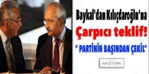 Baykal'dan Kılıçdaroğlu'na çarpıcı teklif!