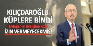Kılıçdaroğlu, Erdoğan'ın üyeliğine çok kızdı: İzin vermeyecekmiş!