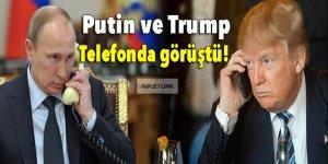 Putin ve Trump telefonda görüştü!