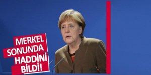 Merkel sonunda haddini bildi!