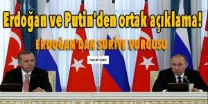Erdoğan ve Putin'den ortak açıklama!