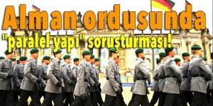 """Alman ordusunda """"paralel yapı"""" soruşturması!"""