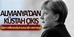 Almanya'dan küstah çıkış: İdam referandumuna izin vermeyiz
