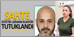 Sahte estetik uzmanı kuaför, hırsızlık suçundan tutuklandı