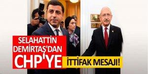 Selahattin Demirtaş'dan CHP'ye ittifak mesajı!
