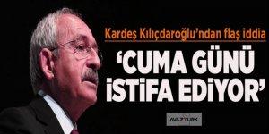 Şok açıklama: Kılıçdaroğlu Cuma günü istifa edecek